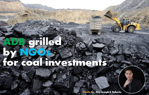 ADB grilled by NGOs for coal investments